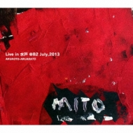 Live In 水戸@b2 July, 2013