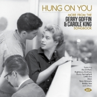 Hung On You -More From The Gerry Goffin & Carole King Songbook