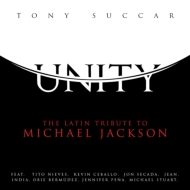 Unity: Latin Tribute To Michael Jackson