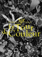 日笠陽子/日笠陽子ライブツアー Le Tour De Couleur