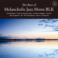 Best Of Melancholic Jazz Moon Blk