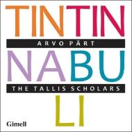 ティンティナブリ〜合唱作品集 フィリップス&タリス・スコラーズ