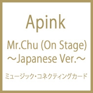 Mr.Chu (On Stage)〜Japanese Ver.〜(ミュージック・コネクティングカード)