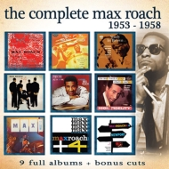 Complete Max Roach: 1953-1958