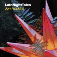 Late Night Tales -jon Hopkins