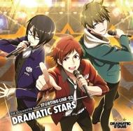 『アイドルマスター SideM』::THE IDOLM@STER SideM ST@RTING LINE -02 DRAMATIC STARS