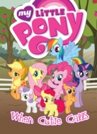 Various/My Little Pony: When Cutie Calls(洋書)