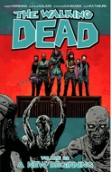 The Walking Dead Volume 22: A New Beginning(洋書)