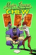 Chew Volume 5: Major League Chew Tp(洋書)