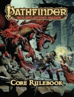 Pathfinder Roleplaying Game: Core Rulebook(洋書)