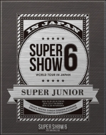 SUPER JUNIOR WORLD TOUR SUPER SHOW6 in JAPAN 【初回限定盤】 (2Blu-ray)