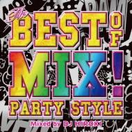 ローチケHMVDJ HIROKI/Best Of Mix-party Style- Mixed By Dj Hiroki