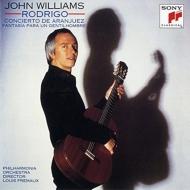 ロドリーゴ:アランフェス協奏曲、ある貴紳のための幻想曲、ヴィラ=ロボス:ギター協奏曲 ジョン・ウィリアムス、フレモー&フィルハーモニア管、他