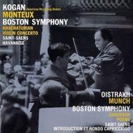 Khachaturian Violin Concerto : Kogan(Vn)Monteux / Boston Symphony Orchestra, Saint-saens, Chausson : Oistrakh(Vn)Munch / Boston SO