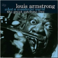 Great Satchmo (Live)/ What A Wonderful World