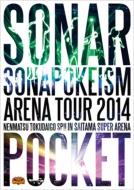 ソナポケイズム ARENA TOUR 2014 〜年末特大号SP!!〜in さいたまスーパーアリーナ 【DVD盤(2枚組)】