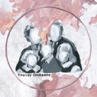 You Lay Orchestra