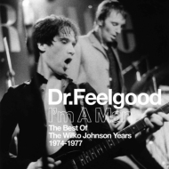 I'm A Man (The Best Of The Wilko Johnson Years 1974-1977)