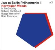 Jazz At Berlin Philharmonic II: Norwegian Woods