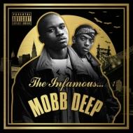 Infamous Mobb Deep (Bonus Tracks)