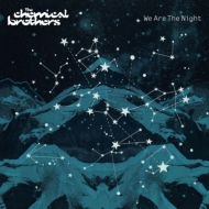 The Chemical Brothers/We Are The Night