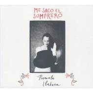 Me Saco El Sombrero: 帽子を取って