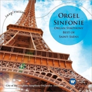 Symphony No.3, Le Carnaval des Animaux : Fremaux / City of Birmingham Symphony Orchestra, Robinson(Org)Ogdon, B.Lucas(P)
