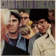 Craig Fuller & Eric Kaz (Expanded)