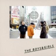 THE BOYS & GIRLS