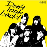 Don't look back! 【限定盤Type-A】(CD+DVD)
