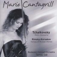 チャイコフスキー:ヴァイオリン協奏曲、リムスキー=コルサコフ:幻想曲 カンタグリル、T.ガル&ブダペスト・コンサート管