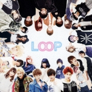 LOOP (+DVD)【初回限定盤】