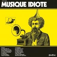 Musique Idiote