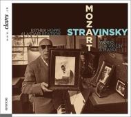モーツァルト:ヴァイオリン・ソナタ第40番、24番、ストラヴィンスキー:ディヴェルティメント エスター・ホッペ、ビートソン