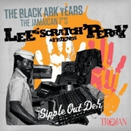 Lee Scratch Perry & Friends: The Black Ark Years: (The Jamaican 7's)