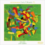 Selections From Getz / Gilberto '76 (10inch 140gr 33rpm)