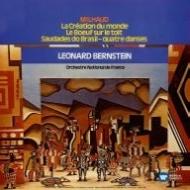 世界の創造、屋根の上の牛、他 バーンスタイン&フランス国立管/ブラジルの郷愁 ミヨー&コンサート・アーツ管