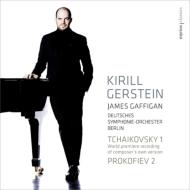 チャイコフスキー:ピアノ協奏曲第1番(作曲者所有譜に基づく1879年版)、プロコフィエフ:ピアノ協奏曲第2番 ゲルシュタイン、ガフィガン&ベルリン・ドイツ響