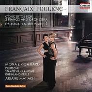 プーランク:2台のピアノのための協奏曲、模範的な動物たち、フランセ:2台のピアノのための協奏曲 モナ&リカ・バード、マティアク&プファルツ州立フィル