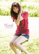 Floral 伊藤京子写真集