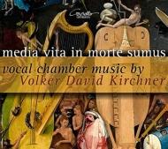 われら生のただ中にありて〜室内声楽作品集 オステルターグ、エル・ムイジ、ミヒェルスベルク、他