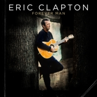 Best Of Eric Clapton 〜forever Man(2CD)
