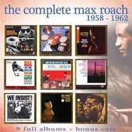 Complete Max Roach: 1958-1962