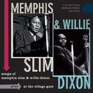 Songs Of Memphis Slim And Willie Dixon +At The Village Gate