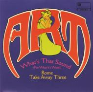 What's That Sound (For What It's Worth)/ Rome Take Away Three