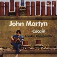 Cocain / London Conversation