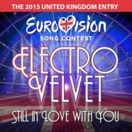 Still In Love With You (Uk Eurovision Entry 2015)