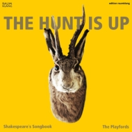 Hunt Is Up-shakespeare's Songbook: The Playfords