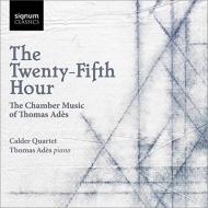 4つの四重奏曲、ピアノ五重奏曲、アルカディアーナ カルダー四重奏団、アデス