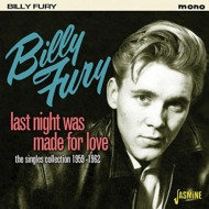 Last Night Was Made For Love -The Singles 1959-1962